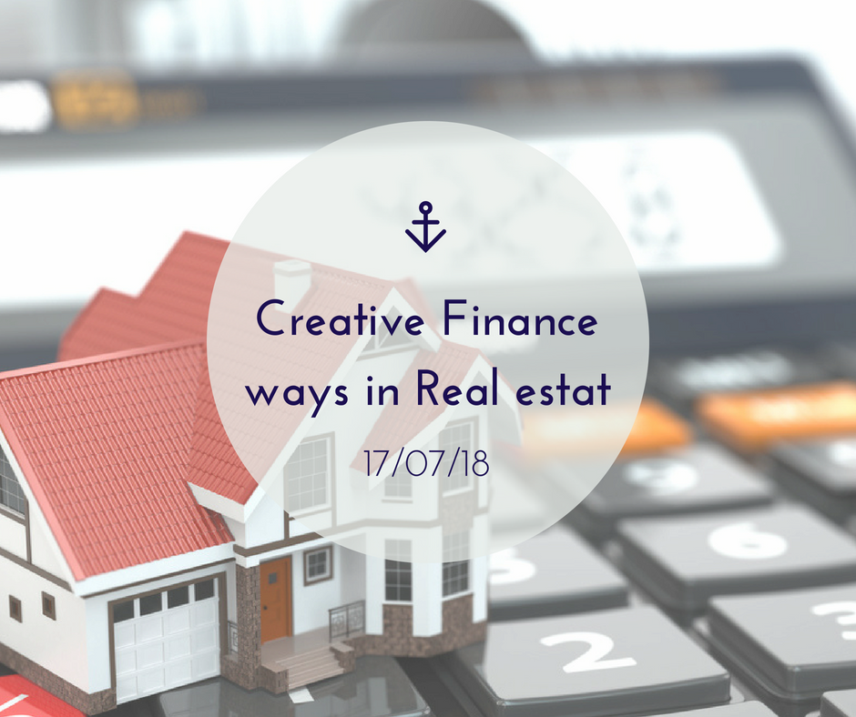 Creative Finance ways in Real estat